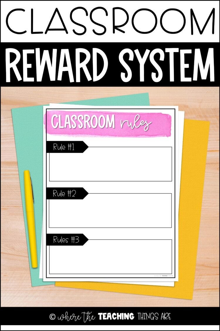 Classroom Rules and Rewards