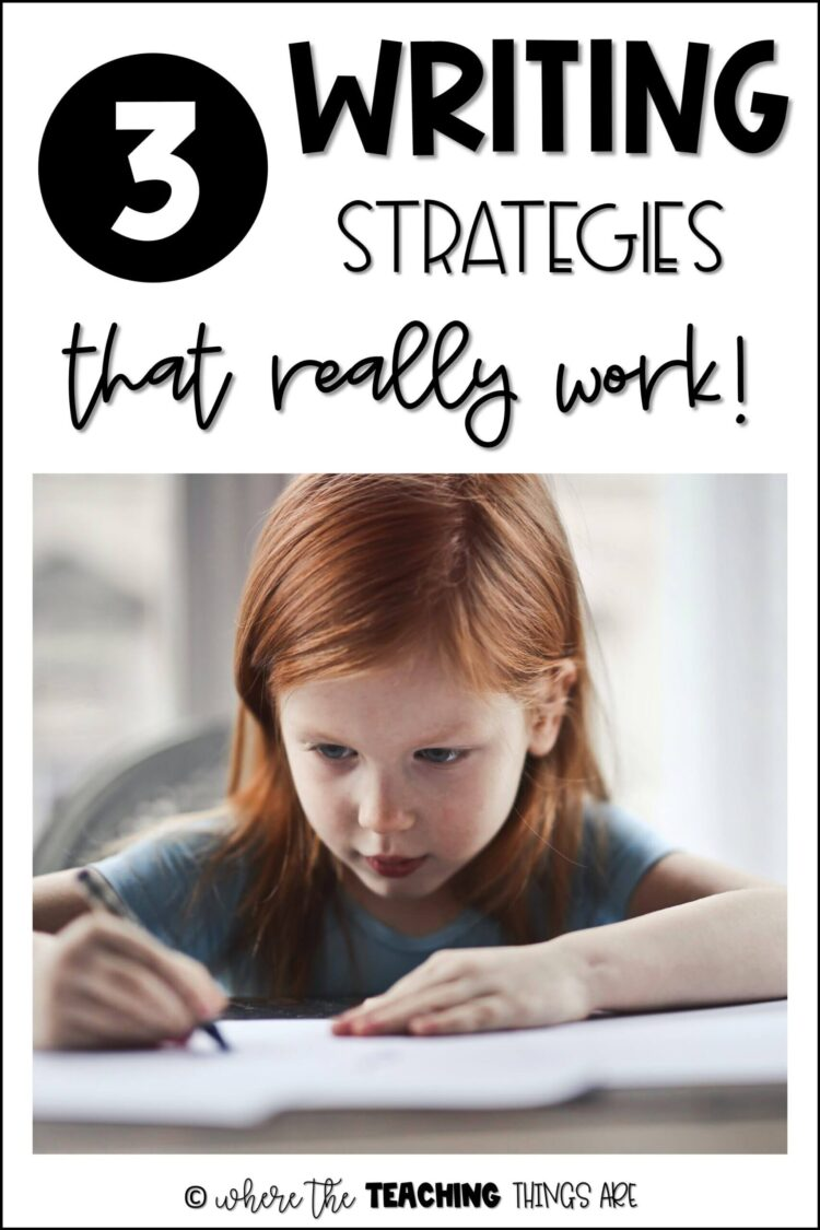 3 Writing Strategies That REALLY Work!
